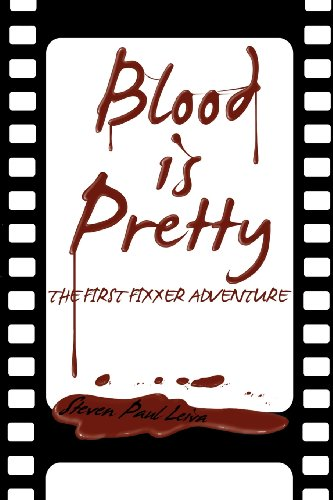 9781937530419: Blood is Pretty (A Fixxer Adventure)