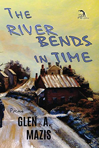 9781937536237: The River Bends in Time