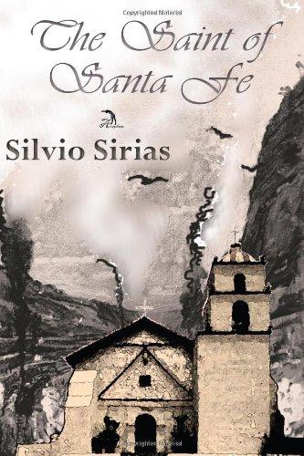 The Saint of Santa Fe: Sirias, Silvio