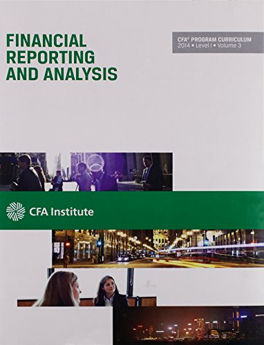 9781937537623: Financial Reporting and Analysis CFA Prorgram Curriculum 2014 Level 1 Volume 3