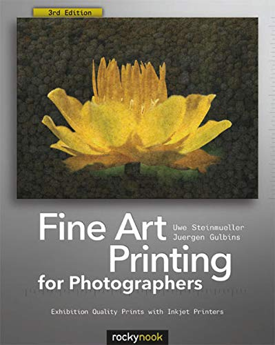 9781937538248: Fine Art Printing for Photographers: Exhibition Quality Prints with Inkjet Printers
