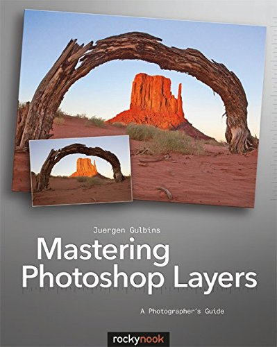 9781937538279: Mastering Photoshop Layers: A Photographer's Guide