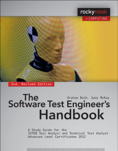 9781937538446: The Software Test Engineer's Handbook: A Study Guide for the ISTQB Test Analyst and Technical Test Analyst Advanced Level Certificates 2012 (Rocky Nook Computing)