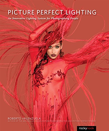 9781937538750: Picture Perfect Lighting: An Innovative Lighting System for Photographing People