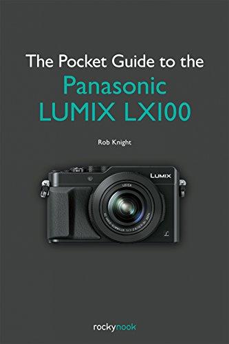 The Pocket Guide to the Panasonic Lumix: Rob Knight