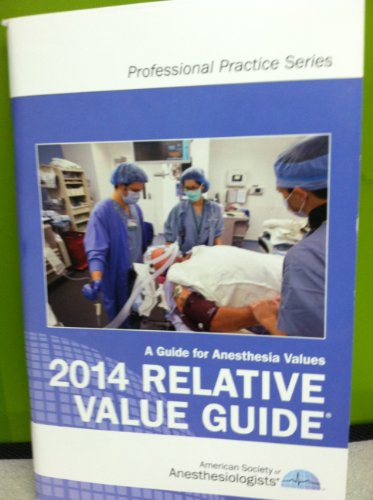 2014 Crosswalk: A Guide for Surgery/ Anesthesia CPT Codes: Asa