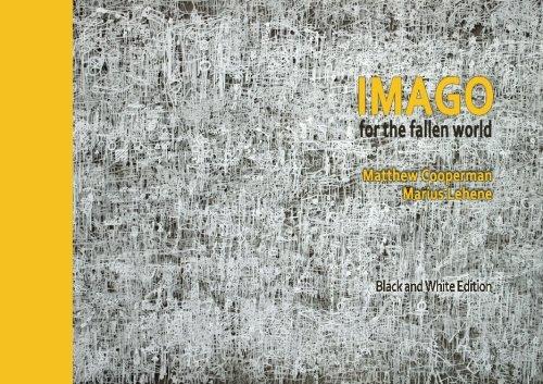 Imago for the Fallen World: poetry +: Matthew Cooperman