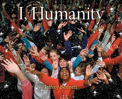 I, Humanity: Bennett, Jeffrey