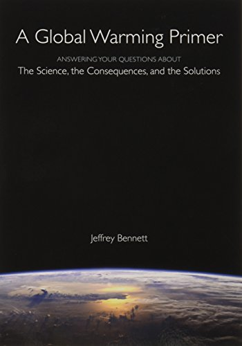 9781937548780: A Global Warming Primer: Answering Your Questions About the Science, the Consequences, and the Solutions