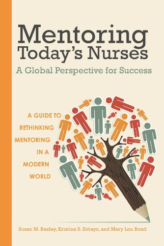 9781937554910: Mentoring Today s Nurses: A Global Perspective for Success