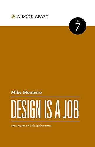 Design Is a Job: Mike Monteiro