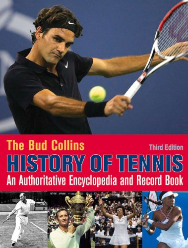 9781937559380: The Bud Collins History of Tennis