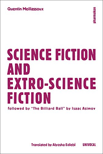 9781937561482: Science Fiction and Extro-Science Fiction (Univocal)