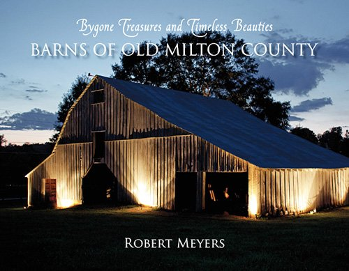 9781937565152: Barns of Old Milton County