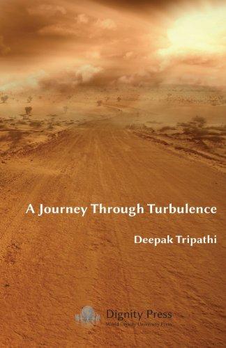 A Journey Through Turbulence (Paperback): Deepak Tripathi