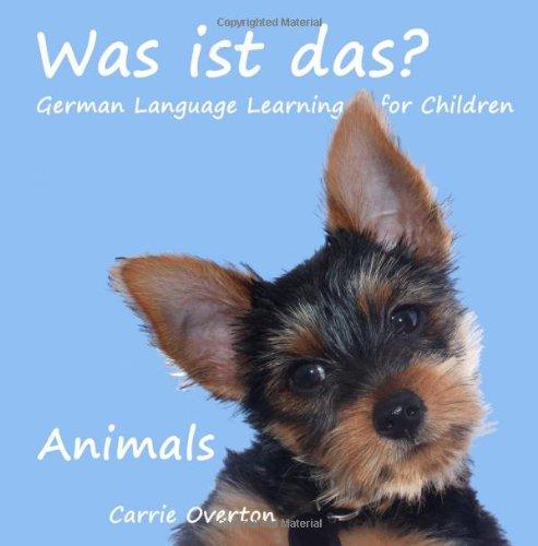 9781937571023: Was ist Das? Animals: German Language Learning for Children (Volume 1)