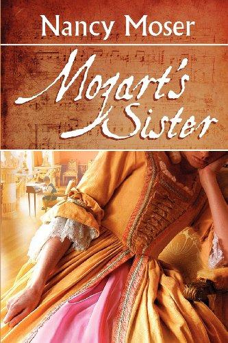 Mozart's Sister: Nancy Moser