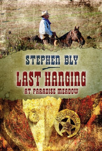9781937573775: Last Hanging at Paradise Meadow: A Stuart Brannon Novel -- Book 3 (The Stuart Brannon Novels)