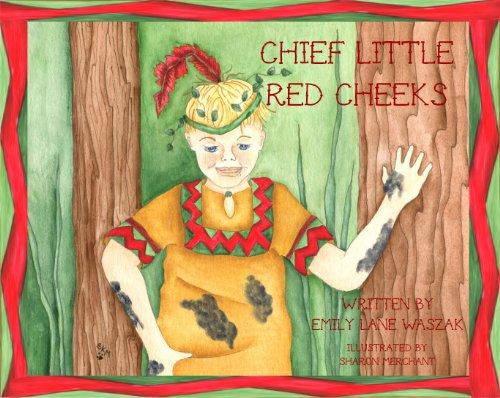 9781937580575: Chief Little Red Cheeks
