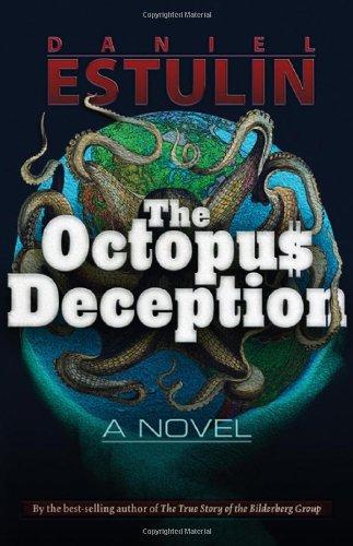 The Octopus Deception: Daniel Estulin