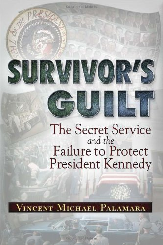 9781937584603: Survivor's Guilt: The Secret Service and the Failure to Protect President Kennedy