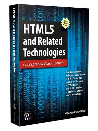 9781937585631: HTML5 and Related Technologies: Concepts and Video Tutorials
