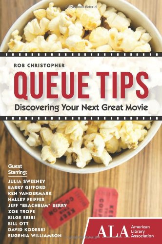 9781937589097: Queue Tips: Discovering Your Next Great Movie