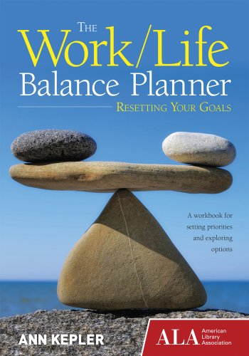 9781937589127: The Work/Life Balance Planner: Resetting Your Goals