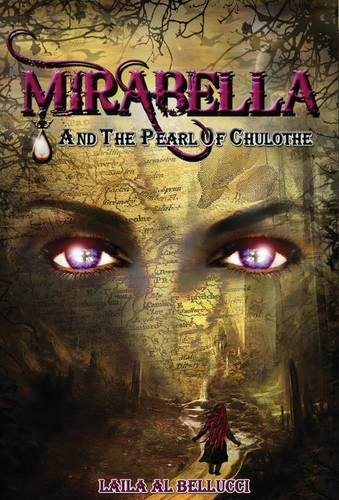 9781937592004: Mirabella and the Pearl of Chulothe