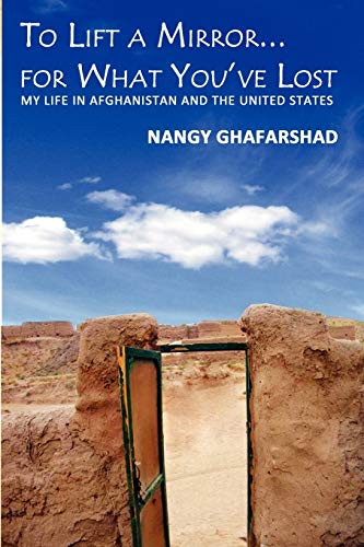 To Lift a Mirror. for What You've: Ghafarshad, Nangy