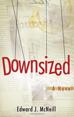 Downsized: McNeill, Edward J.