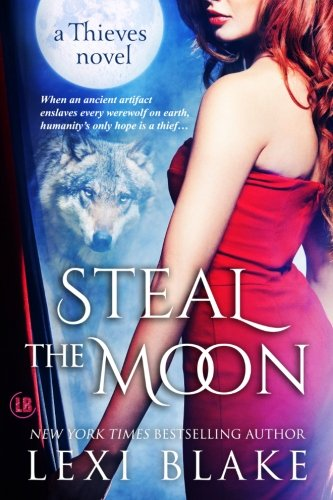 9781937608255: Steal the Moon (Thieves) (Volume 3)