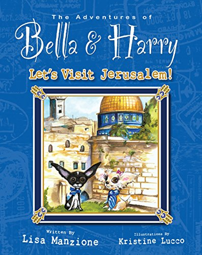 Let's Visit Jerusalem! (Adventures of Bella and Harry): Manzione, Lisa