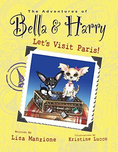 9781937616014: Let's Visit Paris!: Adventures of Bella & Harry