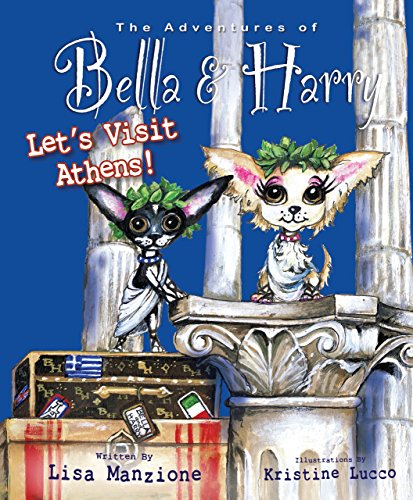 Let's Visit Athens! (Adventures of Bella and Harry): Manzione, Lisa