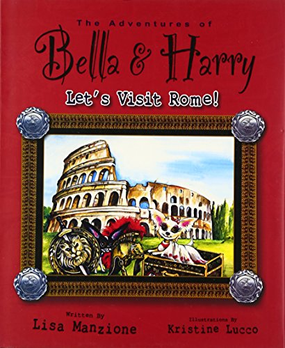 Let's Visit Rome! (Adventures of Bella and Harry): Manzione, Lisa