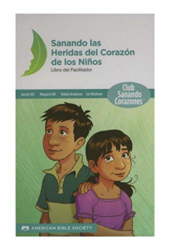 9781937628949: Sanando las Heridas del Corazón de los Niños (Spanish Edition)