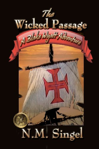 9781937629175: The Wicked Passage: A Blake Wyatt Adventure