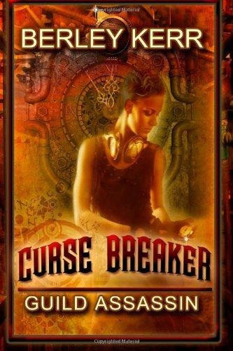9781937629342: Curse Breaker: Guild Assassin (Guild Assassin Series) (Volume 1)