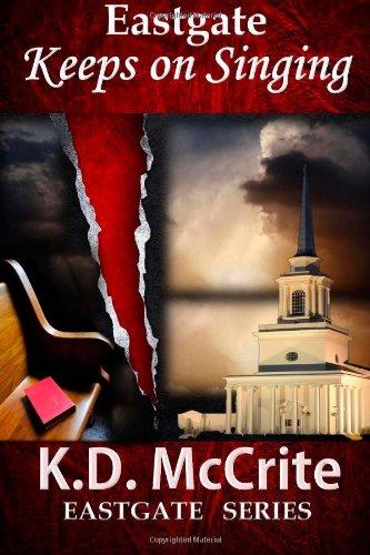 9781937629380: Eastgate Keeps on Singing (Eastgate Mysteries) (Volume 1)