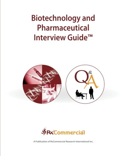 9781937633042: Biotechnology and Pharmaceutical Interview Guide (in Black & White)