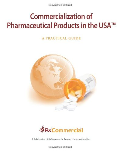 9781937633066: Commercialization of Pharmaceutical Products in the USA (in Color)