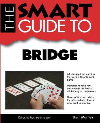 SMART GUIDE TO BRIDGE: MANLEY, BRENT