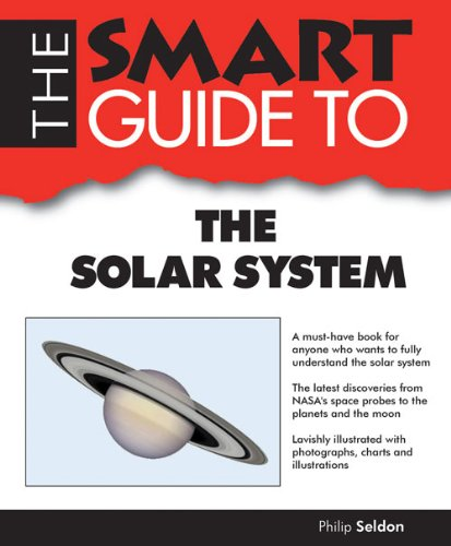 Smart Guide to the Solar System (Smart Guides): Seldon, Philip