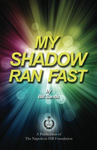 9781937641238: My Shadow Ran Fast