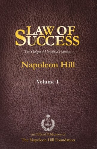 9781937641436: Law of Success Volume I: The Original Unedited Edition