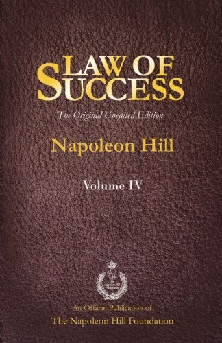 9781937641467: Law of Success Volume IV: The Original Unedited Edition