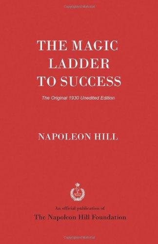 9781937641528: The Magic Ladder to Success: The Original 1930 Unedited Edition