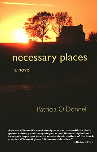 9781937644093: Necessary Places: A Novel