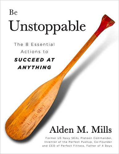 9781937644208: Be Unstoppable: The Eight Essential Actions to Succeed at Anything